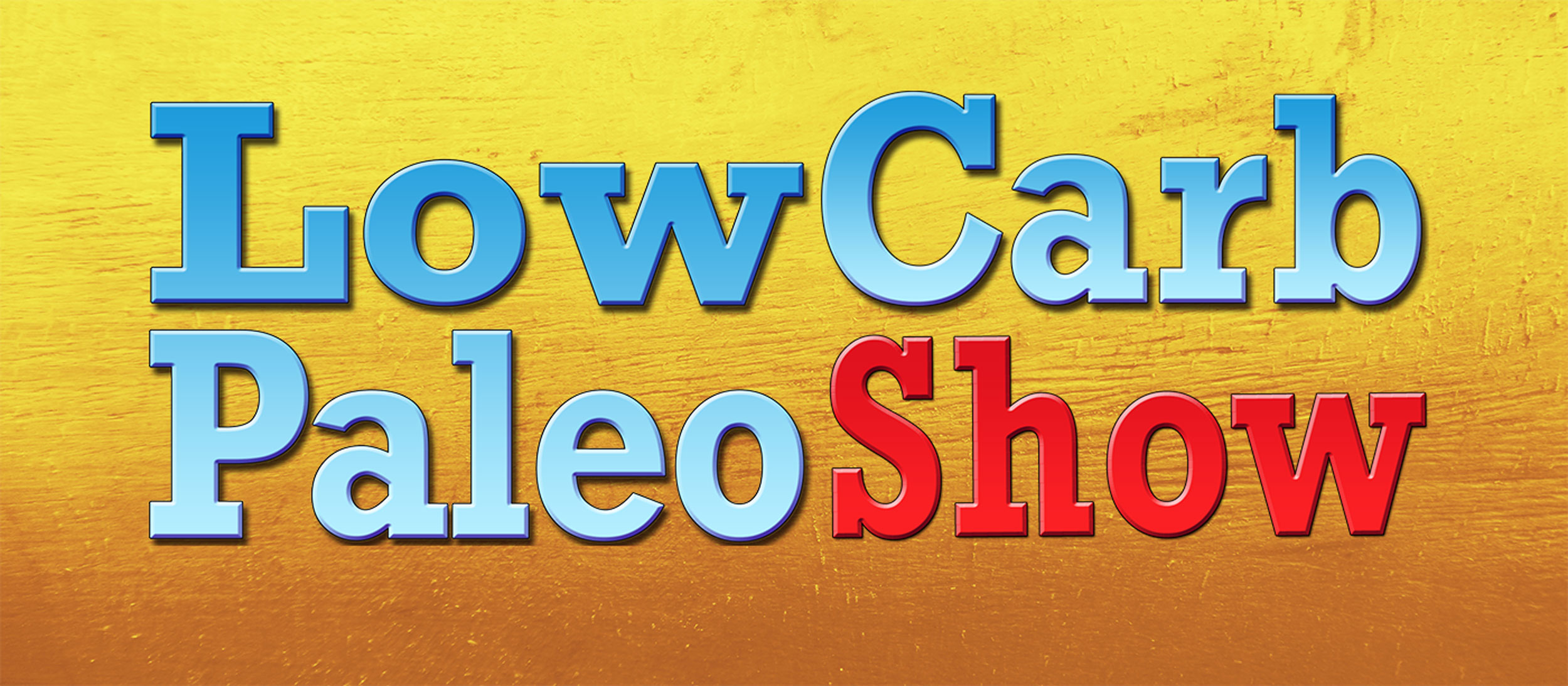 Low Carb and Paleo Show